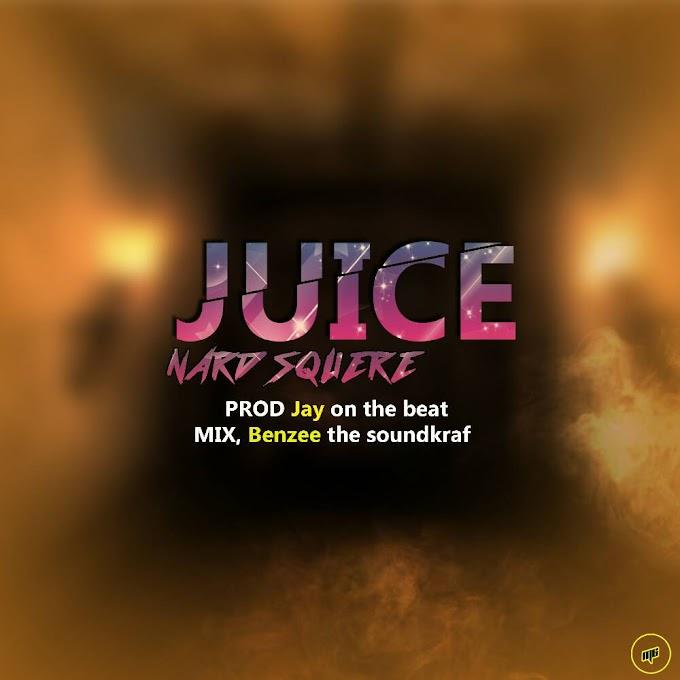 DOWNLOAD MP3 : Nardsquare - Juice