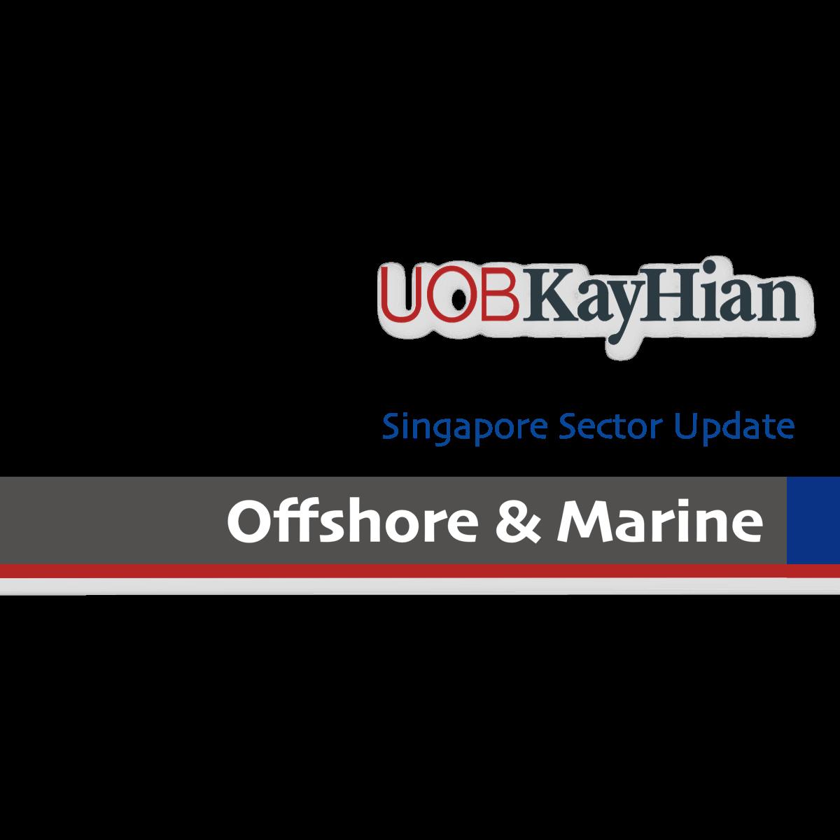 Singapore Offshore & Marine Stocks - UOB Kay Hian | SGinvestors.io