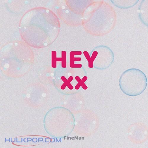 FineMan Arose – Hey – Single