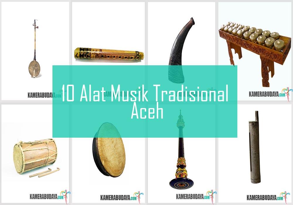 Inilah 10 Alat Musik Tradisional Dari Aceh (Nangroe Aceh Darussalam)