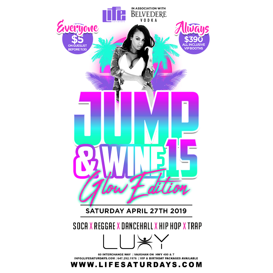 C A  Confidential: Life Saturdays - Jump and Wine 15 @ Luxy