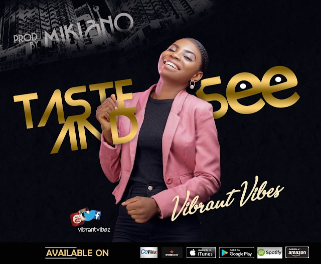 Audio: Vibrant Vibes - Taste And See