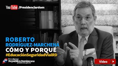 Roberto Rodríguez-Marchena cómo y porqué #EducaciónSeguridadVialRD