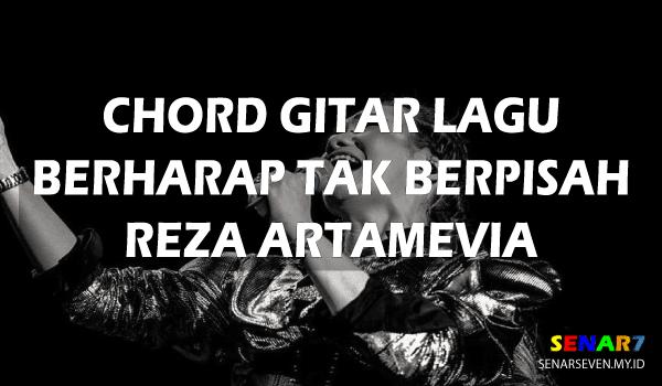 Chord Lagu Berharap Tak Berpisah. Lagu yang dinyanyikan oleh Reza Artamevia ini sudah dirilis sejak tahun 2000 lalu. Meskipun begitu, Lagu Berharap Tak Berpisah dari Reza ini masih sering didengar dan dinyanyikan ulang.