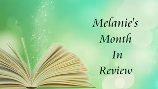 Melanie's Month in Review - October 2018