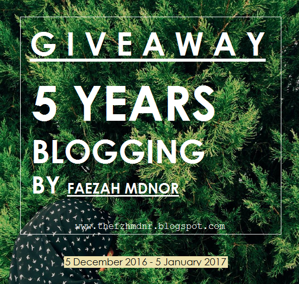 http://thefzhmdnr.blogspot.my/2016/12/giveaway-5-years-blogging-by-faezah.html?=1