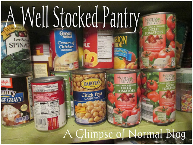 A Glimpse of Normal, Thrifty Thursday, Well Stocked Pantry,  Saving Money