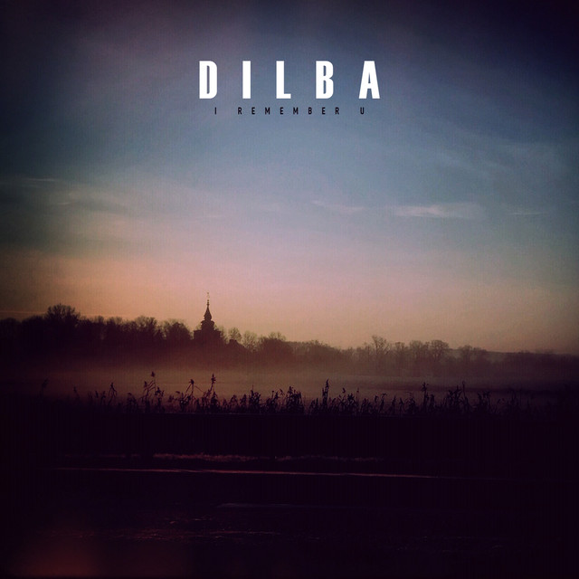 Dilba Unveils New Single 'I Remember U'