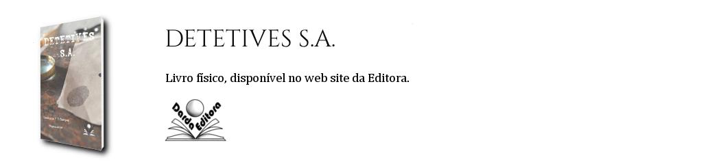 Detetives S.A. - disponível no site da Editora