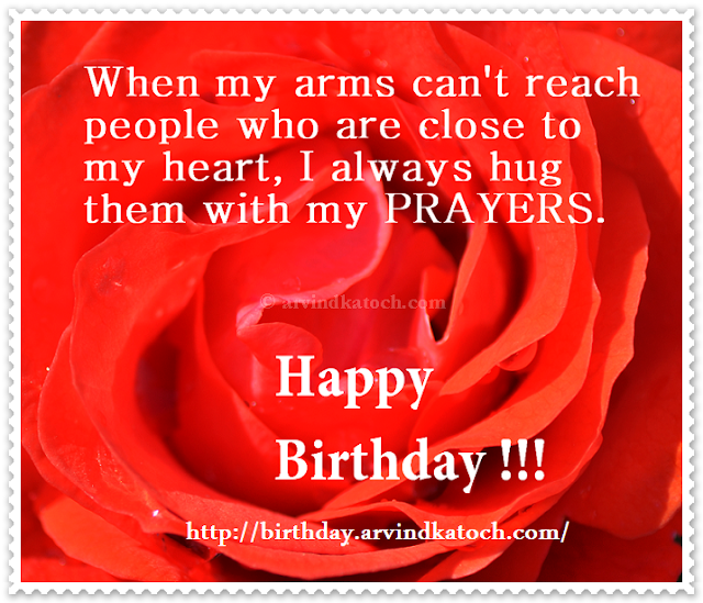 arms, happy Birthday, Birthday Card, Rose Card, Prayers, heart