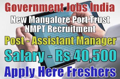 New Mangalore Port Trust NMPT Recruitment 2018