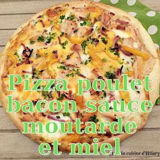 http://danslacuisinedhilary.blogspot.fr/2016/02/pizza-poulet-bacon-sauce-moutarde-miel.html