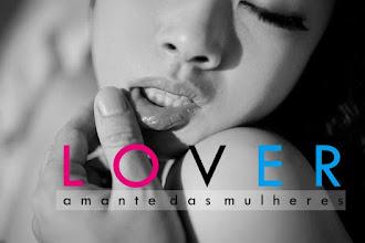 LOVER - Amante das Mulheres