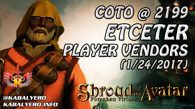 Etceter Player Vendors, COTO @ 2199 (1/24/2017) 💰 Shroud Of The Avatar Market Watch