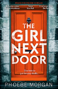 The Girl Next Door by Phoebe Morgan