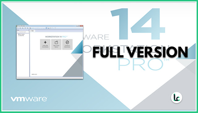 VMware Workstation Pro 14 Full Version