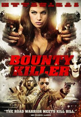 Bounty Killer (2013) online