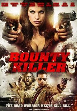 Bounty Killer (2013) online