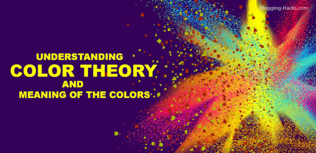 Color Theory and Color Meanings in the blog design