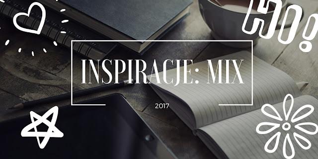 INSPIRACJE: MIX
