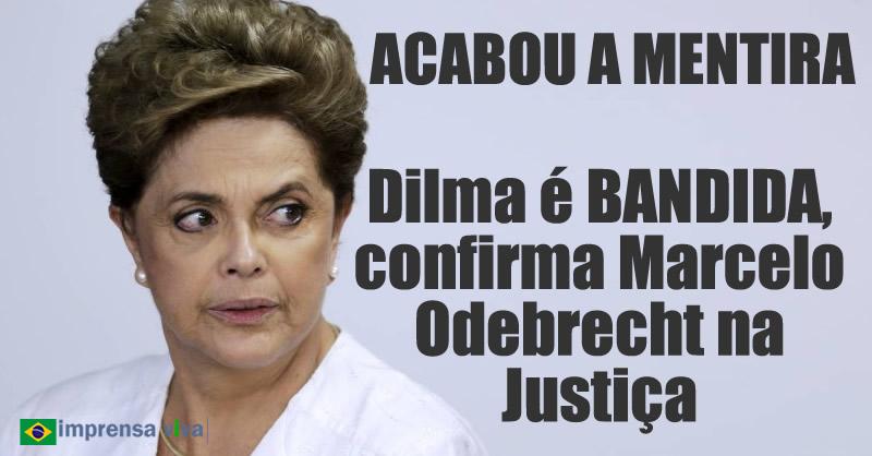 Resultado de imagem para Dilma é bandida e mentirosa. Marcelo Odebrecht confirma que ela participou de todo esquema de propina em sua campanha