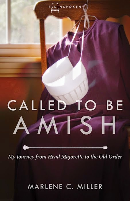 Called To Be Amish by Marlene C. Miller