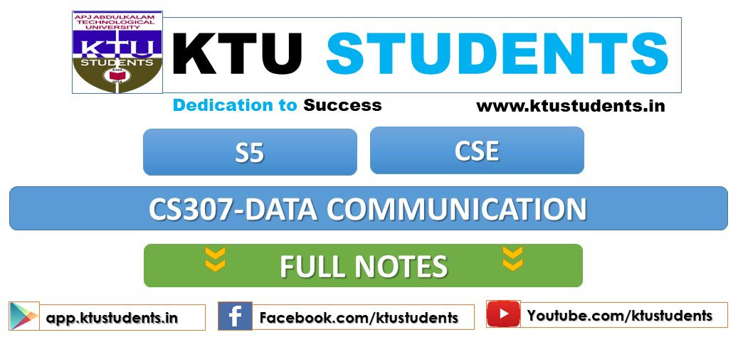CS307 Data Communication Full Modules Notes | KTU Students