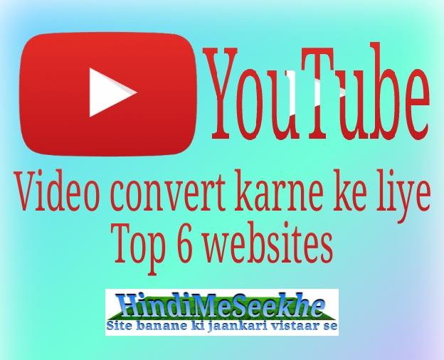 top_six_youtube_video_converter_websites