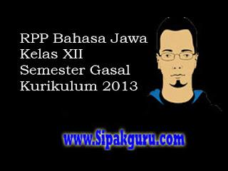 RPP Bahasa Jawa Kelas XII Materi Tembang Kinanthi, Semester Gasal,Kurikulum 2013