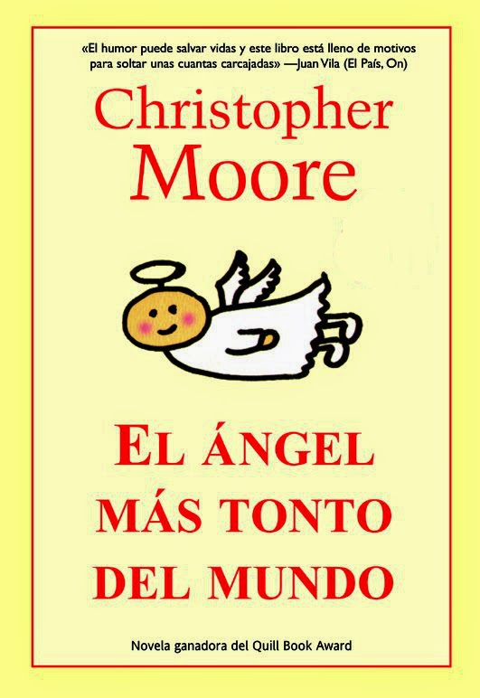 http://labibliotecadebella.blogspot.com.es/2014/12/christopher-moore-el-angel-mas-tonto.html