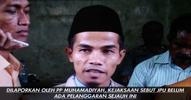 Laporan PP Muhamadiyah Soal JPU, Masih Belum Ditemukan Unsur Pelanggarannya