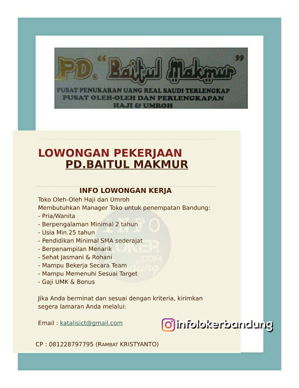 Lowongan Kerja PD.Baitul Makmur Bandung Mei 2018
