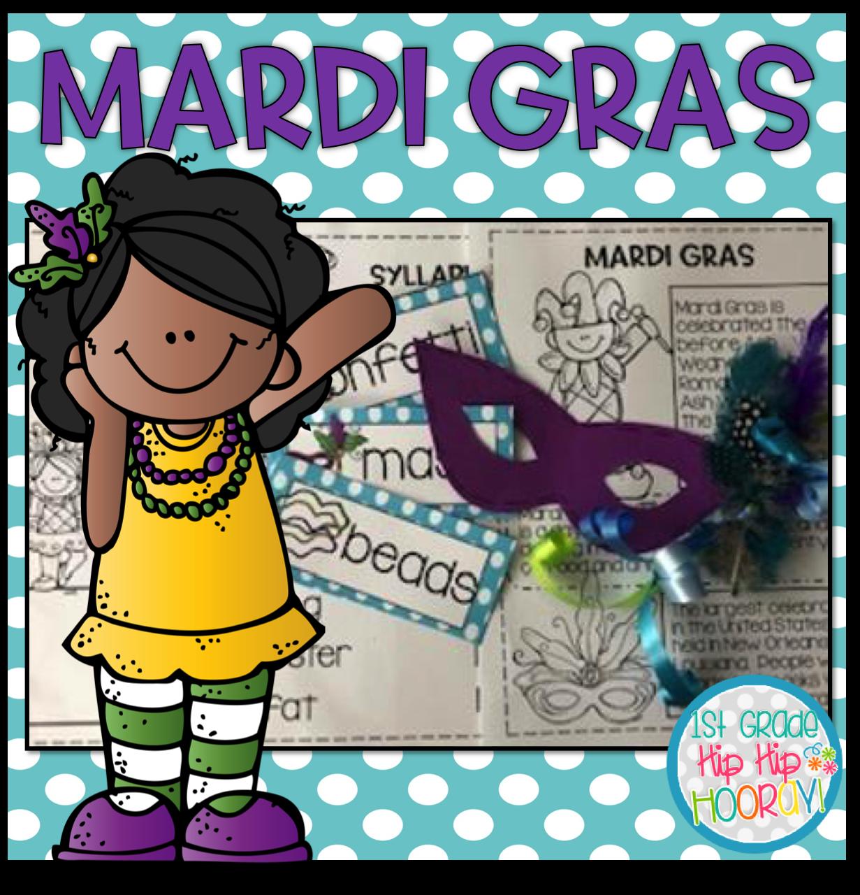 1st Grade Hip Hip Hooray Mardi Gras