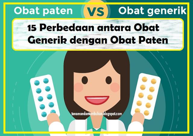 15 Perbedaan Obat Generik dengan Obat Paten