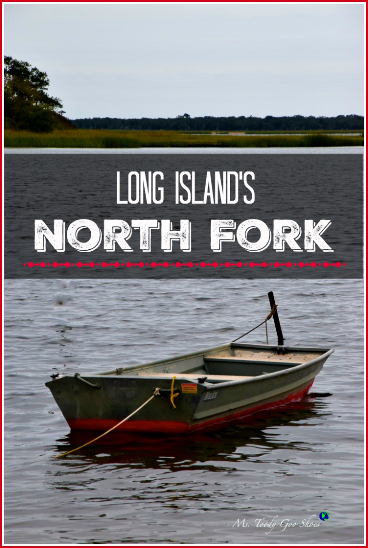 Wineries, farmland, beaches, marinas, nature preserves and more. The North Fork of Long Island is a special kind of paradise. | Ms. Toody Goo Shoes #northfork #greenport