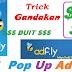 Trick Adf.ly Gandakan DUIT dengan Pop Ads !!
