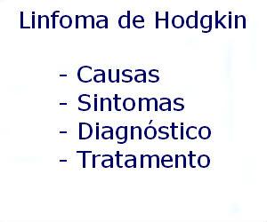 Linfoma de Hodgkin causas sintomas diagnóstico tratamento prevenção riscos complicações