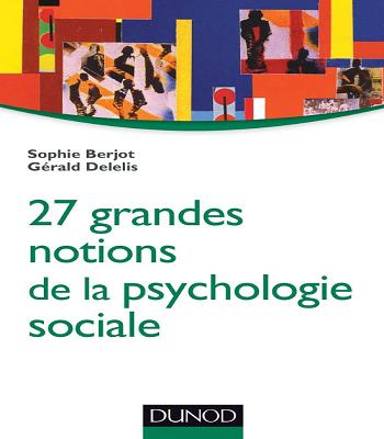 27 grandes notions de la psychologie sociale PDF