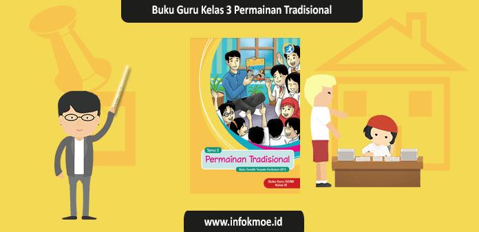 Buku Guru Kelas 3 Tema 5 Permainan Tradisional