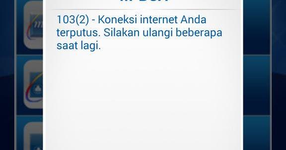 Solusi Error Mbca Koneksi Internet Anda Terputus Unlable To Authenticate Yeour Identity