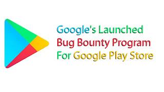 bug-bounty-program-google-play-store
