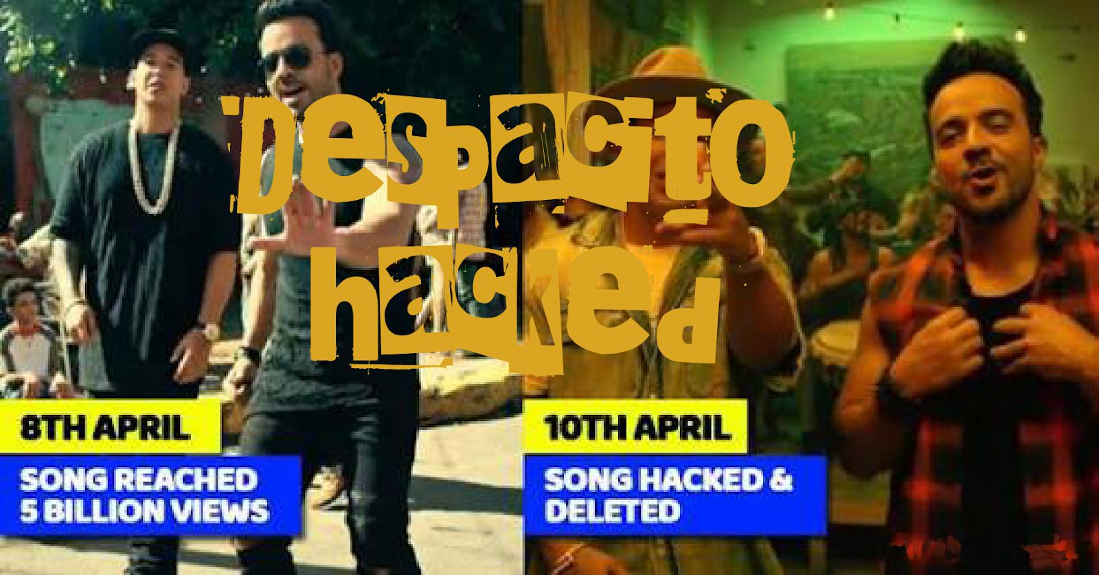 Despacito song hacked