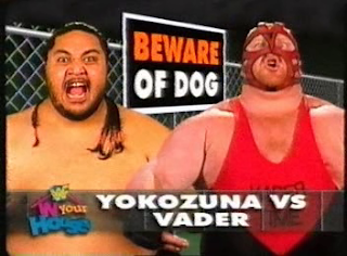 WWF / WWE - IN YOUR HOUSE 8 - BEWARE OF DOG - Yokozuna lost to Vader