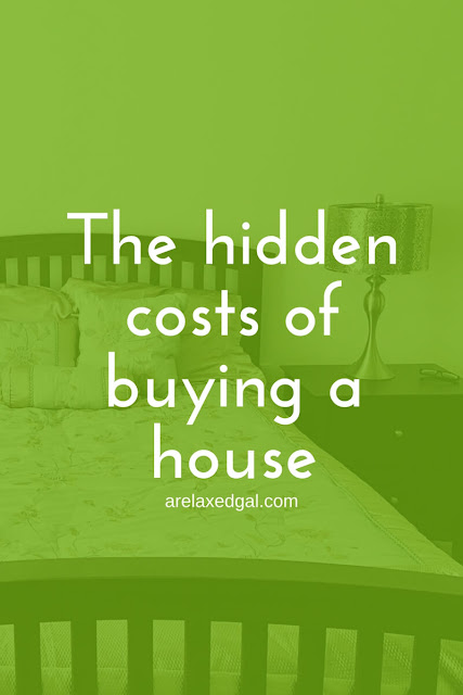 Buying a house can be expensive what with the down payment, closing costs, HOA fees, etc. But there are five other costs to buying a house, especially for first-time homebuyers, that I'm calling hidden costs. | arelaxedgal.com