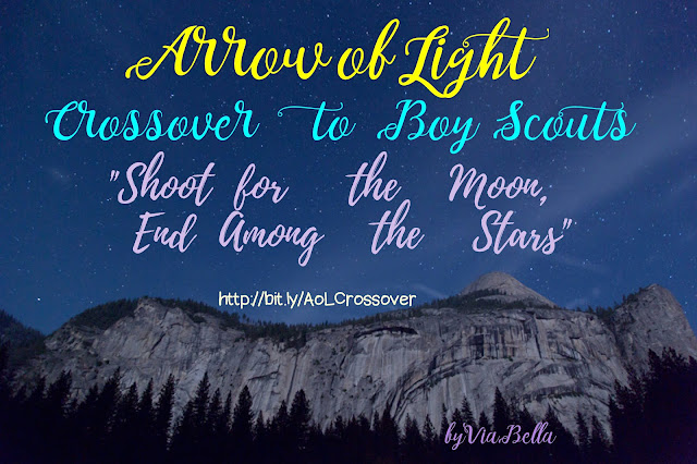 "Arrow of Light Crossover ""Shoot for the Moon, End Among the Stars"", Pack 33, Den 6, Arrow of Light, NCAC, BSA, Via Bella, Cub Scouts, Boy Scouts, Crossover, Ideas, Crafts"