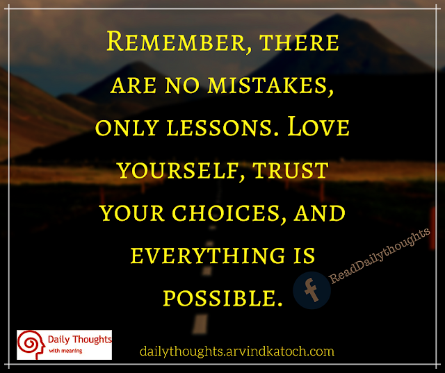 Mistakes, lessons, possible, daily thought, quote,