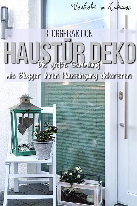 Verliebt In Zuhause Haustur Deko Wie Dekorieren Blogger Ihren