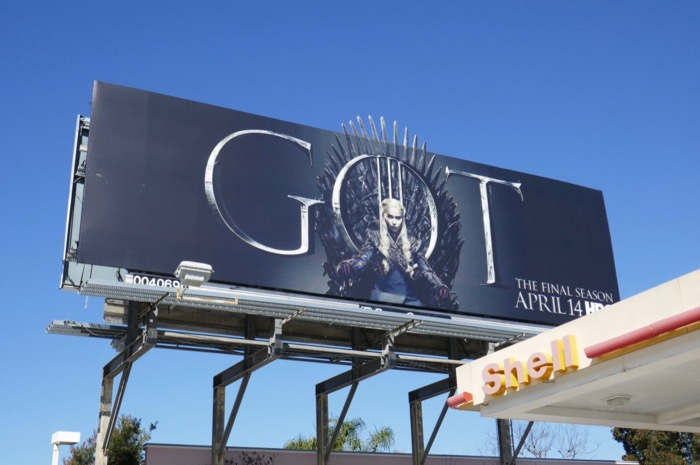 Game of Thrones final season 8 Daeneyrs billboard