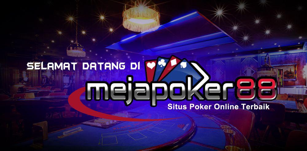 Mejapoker88 agen poker uang asli