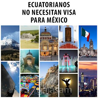 Los ecuatorianos no necesitan visa para entrar a México